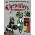Chevaliers en miniature (manuel technique d'Andrea Press en VF) 001