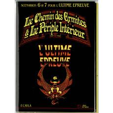 Le Chemin des Ermites & Le Périple Intérieur (scénarios 6 & 7 jdr L'Ultime Epreuve en VF)