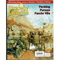 Strategy & Tactics N° 242 - Pershing Pursues Pancho Villa (magazine de wargames & jeux de simulation en VO) 001