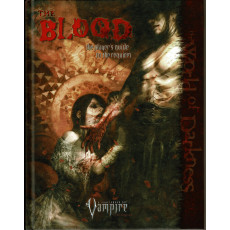 The Blood - The Player's Guide to the Requiem (Rpg Vampire The Requiem en VO)
