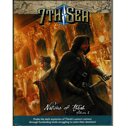 Nations of Théah - Volume 2 (jdr 7th Sea de John Wick en VO) 002