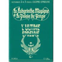 Le Labyrinthe Magique & Le Palais du Temps (scénarios 2 & 3 jdr L'Ultime Epreuve en VF)
