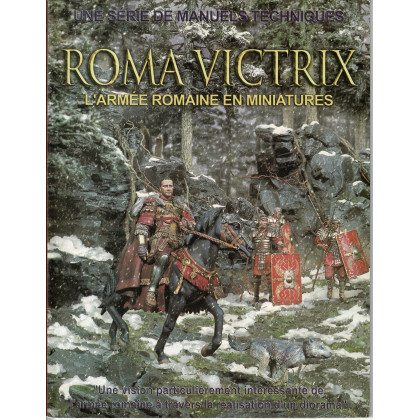 Roma Victrix - L'armée romaine en miniatures (manuel technique d'Andrea Press en VF) 001