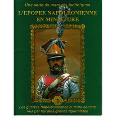 L'Epopée Napoléonienne en miniature (manuel technique d'Andrea Press en VF)