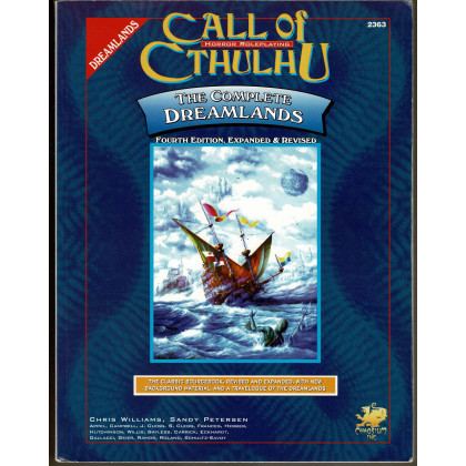 The Complete Dreamlands - Fourth Edition, Expanded & Revised (Rpg Call of Cthulhu en VO) 001