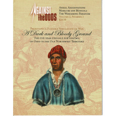 Against the Odds Vol. 2 Nr. 3 - A Dark and Bloody Ground (A journal of history and simulation en VO)