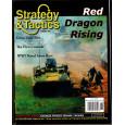 Strategy & Tactics N° 250 - Red Dragon Rising (magazine de wargames en VO) 001