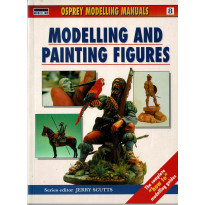 Modelling and Painting Figures (Osprey Modelling Manuals en VO) 001