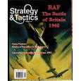Strategy & Tactics N° 256 - RAF The Battle of Britain 1940 (magazine de wargames en VO) 001