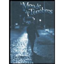 Le Monde des Ténèbres - Livre de Règles (jdr d'Hexagonal en VF) 005