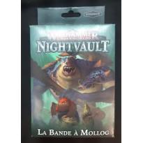 Nightvault - La Bande à Mollog (jeu de figurines Warhammer Underworlds en VF)