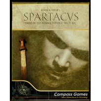 Spartacus - Crisis in the Roman Republic 80-71 B.C. (wargame Compass Games en VO) 001