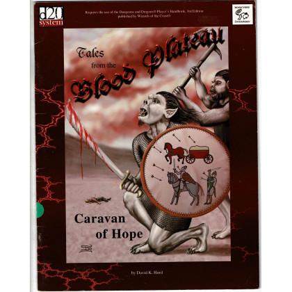 Tales from the Blood Plateau - Caravan of Hope (d20 System /D&D 3 en VO) 003