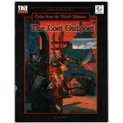 Tales from the Blood Plateau - The Lost Outpost (d20 System /D&D 3 en VO) 003