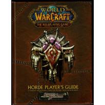 Horde Player's Guide (jdr World of Warcraft d20 System en VO)