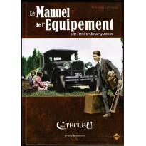 Le Manuel de l'Equipement de l'entre-deux-guerres - Edition spéciale (jdr L'Appel de Cthulhu V6 en VF)