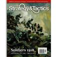 Strategy & Tactics N° 280 - Soldiers 1918 (magazine de wargames en VO) 001