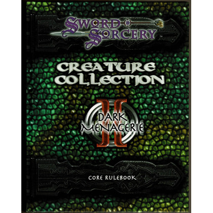 Creature Collection II - Dark Menagerie Core Rulebook (jdr Sword & Sorcery en VO) 001