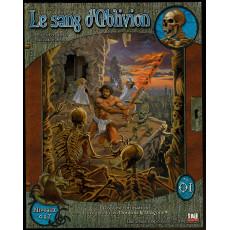 O1 Le Sang d'Oblivion (jdr d20 System/D&D 3 de Siroz en VF)