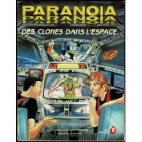 Des Clones dans l'Espace (jdr Paranoia en VF)