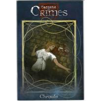 Carnets de Crimes - Chrysalis (jdr Crimes V1en VF) 002
