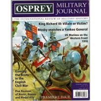 Osprey Military Journal - Volume 1 Issue 1 (magazine d'histoire militaire en VO)