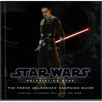The Force Unleashed Campaign Guide (Star Wars RPG Saga d20 System en VO)