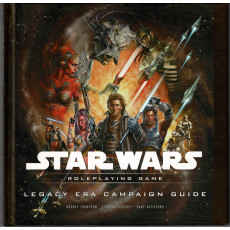 Legacy Era Campaign Guide (Star Wars RPG Saga d20 System en VO)