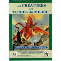 Les Créatures des Terres du Milieu (jeu de rôle JRTM en VF)