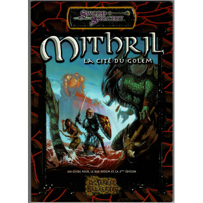 Les Terres Balafrées - Mithril la Cité du Golem (jdr Sword & Sorcery en VF) 009