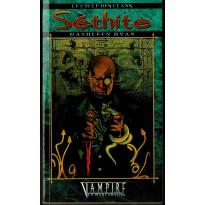 Le Cycle des Clans 4 - Séthite (Roman Vampire La Mascarade en VF)