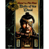 Bells of the Dead (jdr Legend of the Five Rings 2e édition en VO)