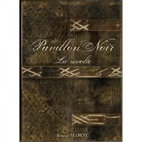 Pavillon Noir - La Révolte (Livre de base jdr 1ère édition de BBE en VF)