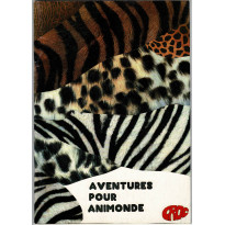 Aventures pour Animonde (jdr éditions Futur Proche en VF)