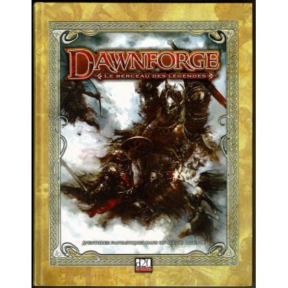 Dawnforge - Le Berceau des Légendes (jdr d20 System en VF) 005