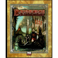 Dawnforge - Crucible of Legend (jdr d20 System en VO) 001