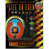 Life on Eden - Colony Book Four (jdr & figurines Heavy Gear en VO)