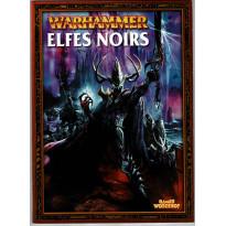 Warhammer - Elfes Noirs (listes d'armées jeu de figurines V6bis en VF)