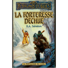 La Forteresse déchue (roman Les Royaumes Oubliés en VF)