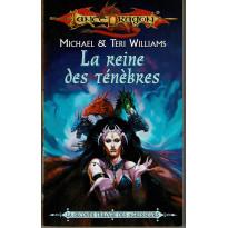 La Reine des Ténèbres (roman LanceDragon en VF)