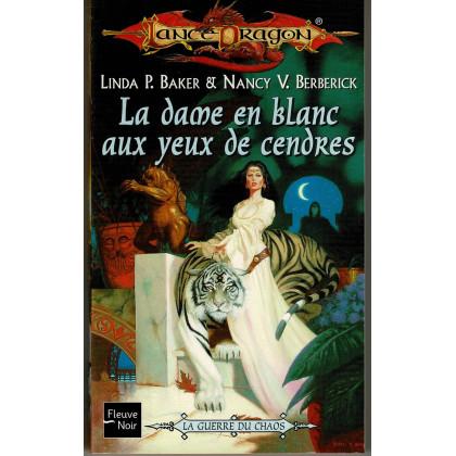 La dame en blanc aux yeux de cendres (roman LanceDragon en VF) 001