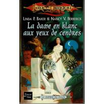 La dame en blanc aux yeux de cendres (roman LanceDragon en VF)