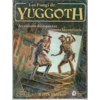 Les Fungi de Yuggoth (jdr L'Appel de Cthulhu 1ère édition en VF)