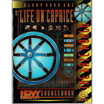 Life on Caprice - Colony Book One (jdr & figurines Heavy Gear en VO)