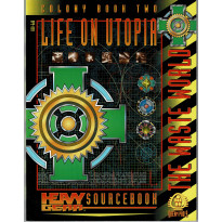 Life on Utopia - Colony Book Two (jdr & figurines Heavy Gear en VO)