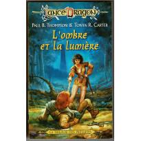 L'ombre et la lumière (roman LanceDragon en VF)