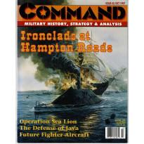 Command Magazine N° 45 - Ironclads at Hampton Roads (magazine de wargames en VO)