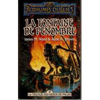 La Fontaine de Pénombre (roman Les Royaumes Oubliés en VF)