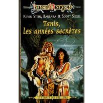 Tanis, les années secrètes (roman LanceDragon en VF)