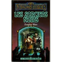 Les Sorciers Noirs (roman Les Royaumes Oubliés en VF)